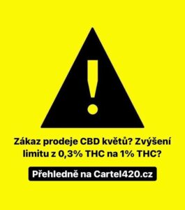 cbd květy zákaz prodeje nebo navýšení limitu THC